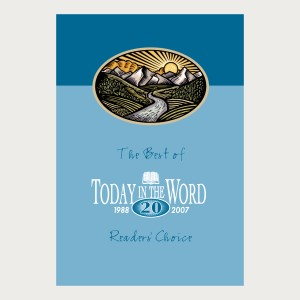 The Best of Today in the Word Volume One