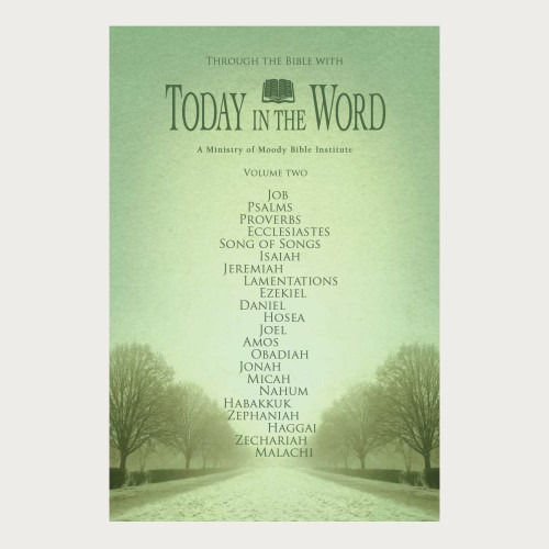 Through the Bible with Today in the Word Volume Two